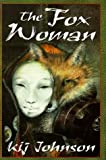 The Fox Woman (A Tom Doherty Associates book)
