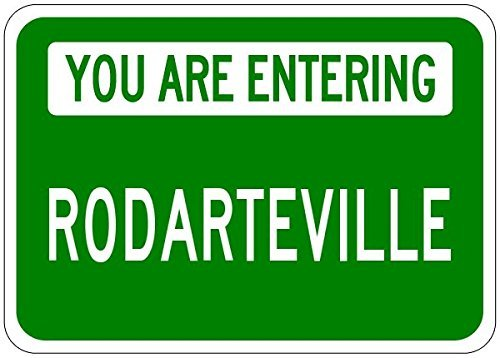 you-are-entering-rodarteville-customized-rodarte-lastname-8x12-metal-tin-sign-aluminum-signs