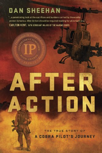 Action Pilot - After Action: The True Story of a Cobra Pilot's Journey