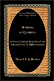 Wisdom at Qumran, Daryl F. Jefferies, 1931956367