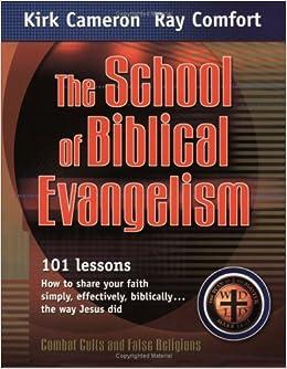The School of Biblical Evangelism: Cameron/Comfort