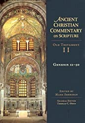 Genesis 12-50 (Ancient Christian Commentary on Scripture: Old Testament, Volume II)