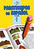 Pasatiempos in Espanol (Easy Word Games in Five Languages, Book 1)