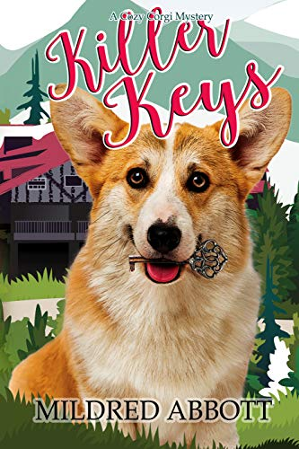 Killer Keys (Cozy Corgi Mysteries Book 10)