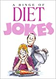 Diet Jokes, Bill Stott, 1850153213