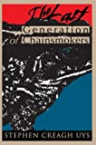 The Last Generation of Chainsmokers, Stephen Uys, 0595758363