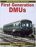 British Railway Pictorial: First Generation DMUs
