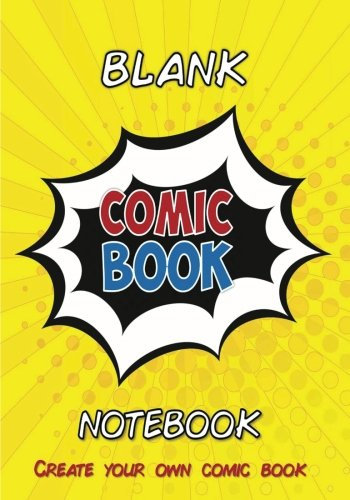 "Blank Comic Book Notebook: Create Your Own Comic (7"" X 10""): Blank Comic Book Pages / Design And Idea Sketchbook (Blank Comic Books) (Volume 6)"
