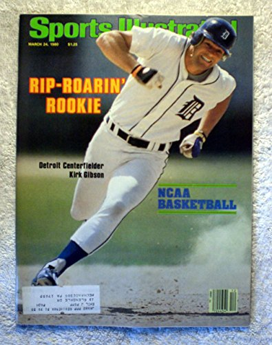 - Rip-Roarin' Rookie - Kirk Gibson - Detroit Tigers - Sports Illustrated - March 24, 1980 - NCAA College Basketball Tournament Preview - SI