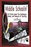 Middle Schoolin', Frank Palacio and Jacques Paul Rallion, 0595518990