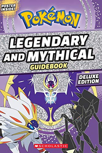 (Legendary and Mythical Guidebook: Deluxe Edition (Pokémon))
