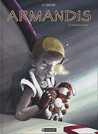 Armandis, Tome 2 : Par-delà les Brumes par H. Tonton
