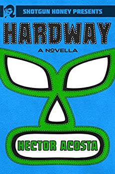 Hardway by [Acosta, Hector]