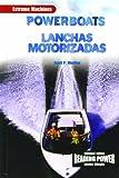Powerboats/Lanchas Motorizadas (Maquinas Extremas) (English and Spanish Edition)