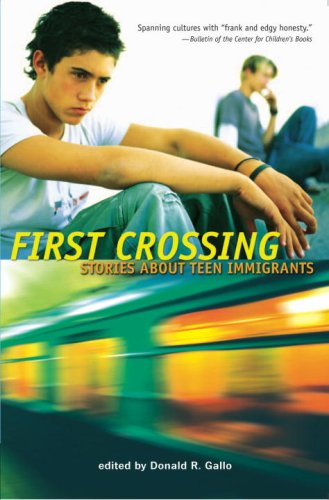 First Crossing Stories About Immigrants