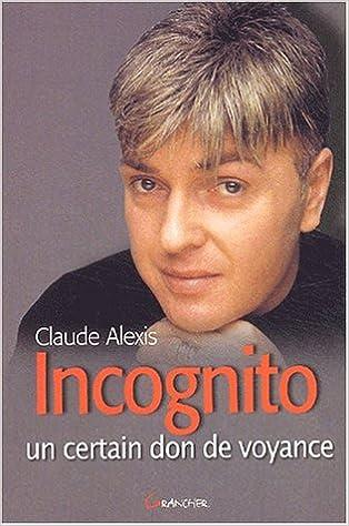 Incognito - Un certain don de voyance epub pdf