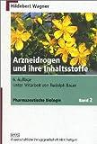 img - for Pharmazeutische Biologie, Bd.2, Arzneidrogen und ihre Inhaltsstoffe book / textbook / text book