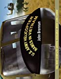 U.S. ARMY HELICOPTER NAMES IN VIETNAM [Paperback] [2011] (Author) John Brennan