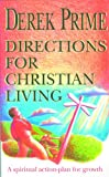 Directions for Christian Living, Derek Prime, 1857921119