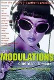 Modulations: Cinema for the Ear