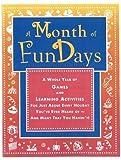 A Month of FunDays, Dawn DiPrince and Bonnie Benham, 1877673293
