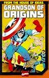 Grandson of Origins of Marvel Comics (Marvel's Classic Origins)