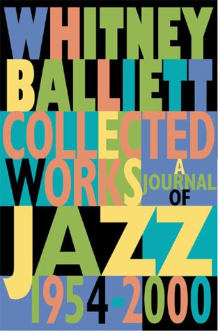 Download Collected Works : A Journal of Jazz 1954-2000 ebook