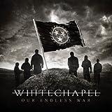 Our Endless War - Whitechapel