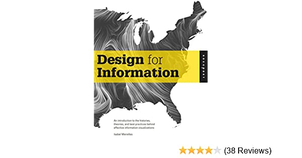 Design For Information Kindle Edition By Meirelles Isabel Arts Photography Kindle Ebooks Amazon Com