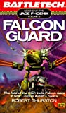 Falcon Guard, Robert Thurston, 0451451295