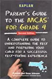 Kaplan/Parent's Guide to the MCAS 4th Grade Tests, Kaplan Educational Center Staff and Cynthia Johnson, 0743214064