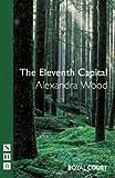 The Eleventh Capital, Alexandra Wood, 1854599887
