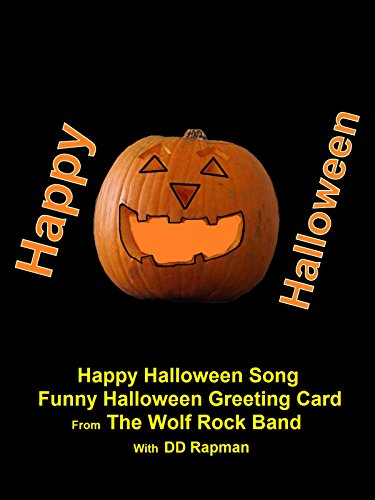 Happy Halloween Song - Funny Halloween Greeting Card From The Wolf Rock Band for $<!--$4.99-->
