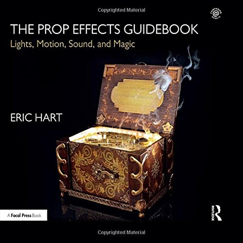 Pdf Arts The Prop Effects Guidebook: Lights, Motion, Sound, and Magic