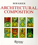 Architectural Composition, Rob Krier, 084780965X