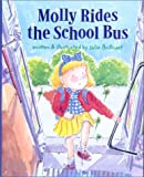 Molly Rides the School Bus, Julie Brillhart, 0807552100