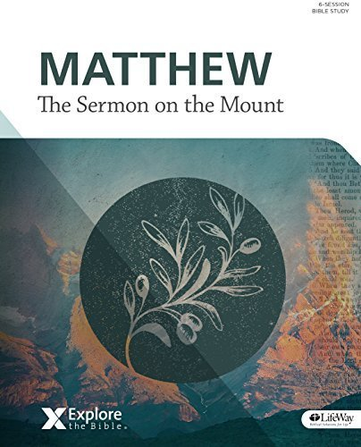 Explore the Bible (ETB) - Matthew: Sermon on the Mount [Vol 7] (Member Book) by Greg Matte (2015-09-01)