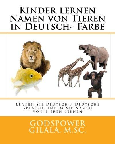 Amazon.com: Kinder lernen Namen von Tieren in Deutsch- Farbe: Lernen ...
