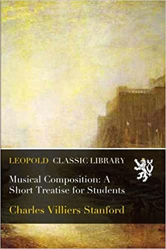 Musical Composition: A Short Treatise for Students