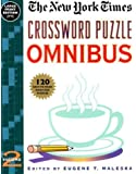 New York Times Crossword Puzzle Omnibus, Volume 2: 120 Easy-to-Read Daily Size Puzzles (Large Print Edition) (NY Times)