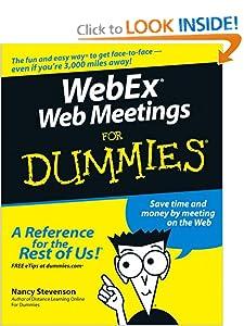 WebEx Web Meetings For Dummies Nancy Muir