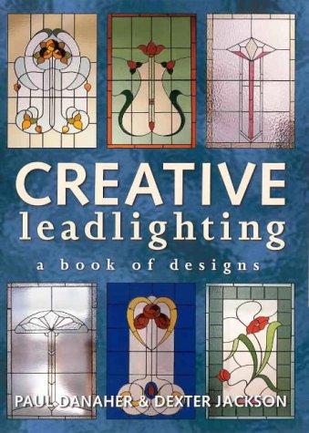 Creative Leadlighting: A Book of Designs