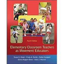 Elementary Classroom Teachers as Movement Educators (B&B Physical Education)