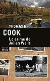 """Afficher """"Le crime de Julian Wells"""""""
