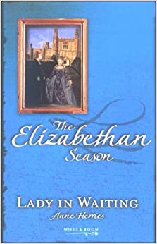 LADY IN WAITING (ELIZABETHAN SEASON: SUMMER S.)