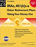 IRAs 401 (k)s & Other Retirement Plans : Taking Your Money Out