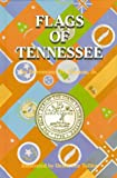 Flags of Tennessee, Devereaux D. Cannon, 0882897942