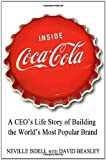 Inside Coca-Cola, Neville Isdell and David Beasley, 031261795X