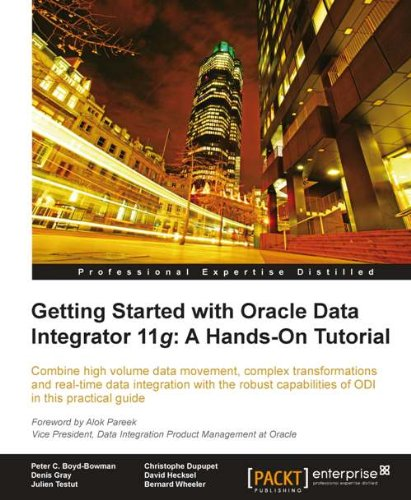 Getting Started with Oracle Data Integrator 11g: A Hands-On Tutorial Pdf