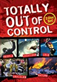 Totally Out of Control (2007)